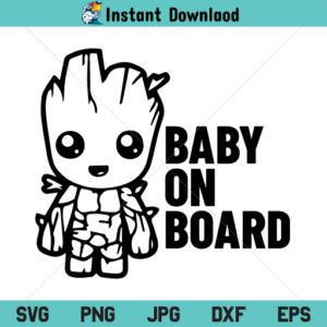 Baby Groot on Board SVG, Baby on Board Groot SVG, Baby on Board SVG, Groot SVG, PNG, DXF, Cricut, Cut File, Clipart, Silhouette