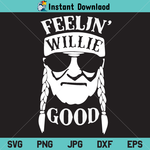 Feelin' Willie Good SVG, Feelin' Willie Good SVG File, Willie Nelson Shamrock SVG, PNG, DXF, Cricut, Cut File, Silhouette, Instant Download
