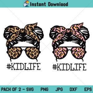Kid Life SVG, Leopard SVG, Messy Bun SVG, Messy Bun Bandana Leopard SVG, PNG, DXF, Cricut, Cut File, Clipart, Silhouette