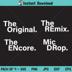 The Original Remix SVG, The Original Remix SVG File, The Original The Remix SVG, PNG, DXF, Cricut, Cut File, Clipart, Silhouette