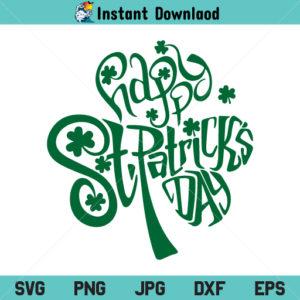 St Patricks Day SVG, St Patrick's Day SVG File, St Patricks, Shamrock SVG, Clover SVG, Lucky Clover SVG