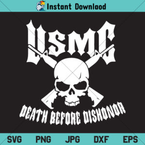 USMC Death Before Dishonor SVG, USMC SVG, USMC SVG File, USMC Logo SVG, USMC