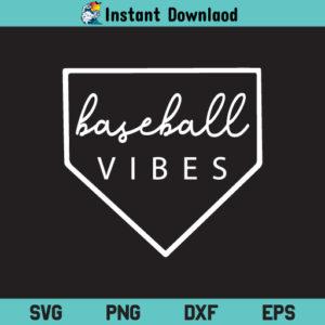 Baseball Vibes SVG, Baseball Vibes SVG Cut File, Baseball Mom SVG, Baseball SVG, Baseball Life SVG, Love Baseball SVG, Baseball Shirt SVG, Baseball Vibes, SVG, PNG, DXF, Cricut, Cut File