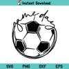 Game Day Soccer SVG, Game Day Soccer SVG Cut File, Game Day SVG, Soccer SVG, Football SVG, Soccer Ball SVG, Game Day Soccer, SVG, PNG, DXF, Cricut, Cut File