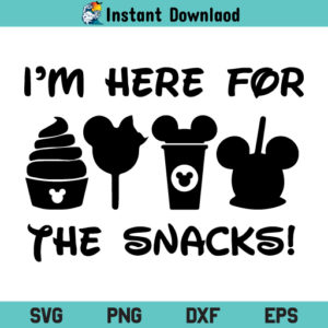 Im Here For The Snacks SVG, Im Here For The Snacks SVG File, Mickey Mouse Here For Snacks SVG, Mickey Mouse SVG, Im Here For The Snacks, SVG, PNG, DXF, Cricut, Cut File