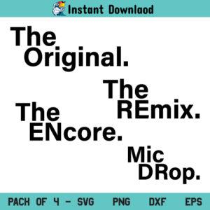 The Original Remix SVG, Original Remix SVG Bundle, Original Remix Tshirt Design SVG, PNG, DXF, Cricut, Cut File