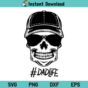 Dad Life Skull SVG, Dad Life Skeleton SVG, Dad Life SVG, Skull SVG, Skeleton SVG, Dad Life Skull SVG File, Dad Life Skull, Dad Life Skeleton, SVG, PNG, DXF, Cricut, Cut File