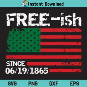 Freeish Flag SVG, Free-ish Juneteenth US Flag SVG, Freeish SVG, Juneteenth SVG, Flag SVG, American Flag SVG, Black History SVG, Black Lives Matter SVG, Juneteenth Independence SVG, Free-ish Since 1865 SVG, Juneteenth, Freeish, US Flag, SVG, PNG, DXF