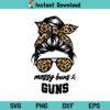 Messy Buns and Guns SVG, Messy Buns and Guns Leopard Mom SVG, Leopard Mom SVG, Messy Bun SVG, Messy Bun Leopard SVG, PNG, DXF, Cricut, Cut File