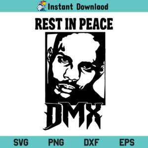 RIP Dmx SVG, Rest In Peace DMX SVG, DMX SVG, DMX Rapper SVG, RIP Dmx SVG File, Rest In Peace DMX SVG File Design, Rest In Peace DMX, DMX, SVG, PNG, DXF, Cricut, Cut File, Clipart, Silhouette