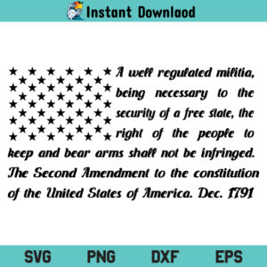Second Amendment American Flag SVG, 2nd Amendment American Flag SVG, Second Amendment SVG, 2nd Amendment SVG, US Flag SVG, American Flag SVG, Second Amendment Flag SVG, PNG, DXF, Cricut, Cut File