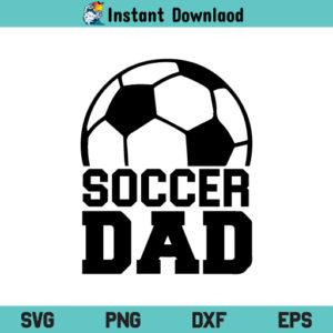 Soccer Dad SVG, Soccer Dad SVG File, Soccer Dad SVG Design, Soccer SVG, Dad SVG, Papa SVG, Father SVG, Football SVG, Soccer Dad, SVG, PNG, DXF, Cricut, Cut File
