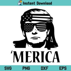 Trump Merica SVG, Donald Trump Merica SVG, Donald Trump SVG, Trump SVG, Merica SVG, 4th of July SVG, Patriotic SVG, American Flag SVG, US Flag SVG, Sunglasses SVG, Trump Merica, Merica, SVG, PNG, DXF, Cricut, Cut File