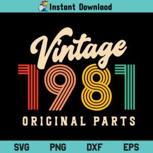 Vintage 1981 SVG, Vintage 1981 SVG File, Birthday 1981 SVG, Vintage 1981 Birthday SVG, Vintage SVG, Birthday SVG, 1981 SVG, PNG, DXF, Cricut, Cut File