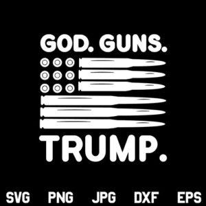 God Guns and Trump SVG, Bullet Flag SVG, 2nd Amendment SVG, God Guns and Trump Bullet Flag SVG, US Flag SVG, American Flag SVG, PNG, DXF, Cricut, Cut File