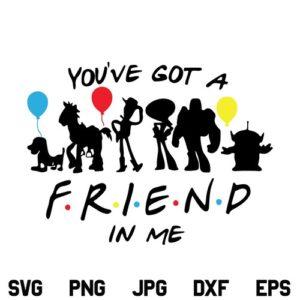 Toy Story Friends SVG, Toy Story Friends SVG File, You've Got A Friend In Me SVG, Toy Story SVG, Friends SVG, Friends Tv Show SVG, PNG, DXF, Cricut, Cut File