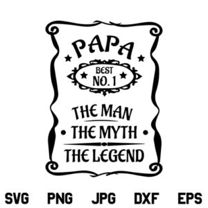 Papa Man Myth Legend SVG, Papa Man Myth Legend SVG File, Papa Man Myth Legend SVG Design, Papa SVG File, Fathers Day SVG, Daddy SVG, Quotes SVG, PNG, DXF, Cricut, Cut File