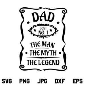 Dad Man Myth Legend SVG, Dad The Man The Myth The Legend SVG, Dad SVG, Dad SVG File, Man Myth Legend SVG, Fathers Day SVG, Dad Quote SVG, Dad, The Man The Myth SVG, The Legend SVG, PNG, DXF, Cricut, Cut File
