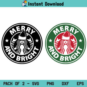 Merry & Bright Starbucks SVG, Merry & Bright Starbucks Santa Hat SVG, Starbucks Christmas SVG, Merry and Bright SVG, Starbucks SVG, Christmas SVG